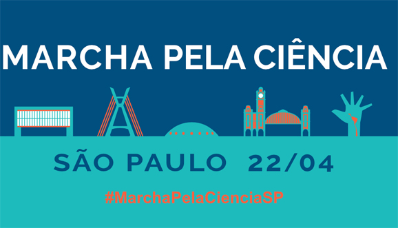 SBPC convoca toda a comunidade científica a participar da Marcha pela Ciência, 22 de abril